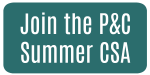 Join the P&C Summer CSA